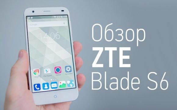 Обзор ZTE Blade S6